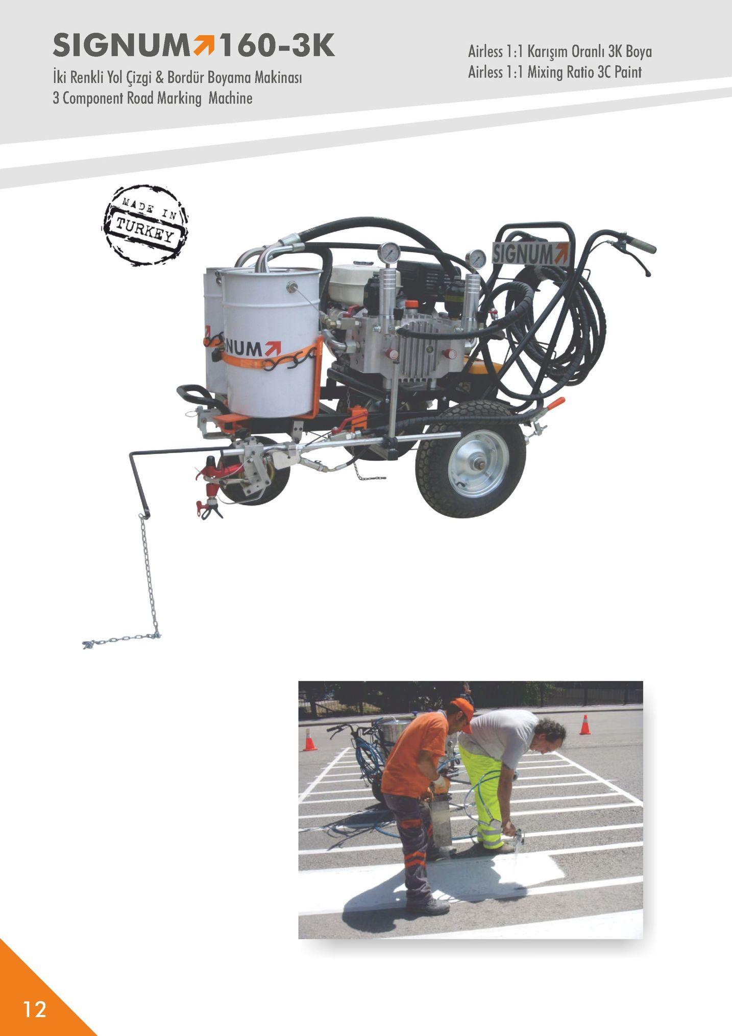 signum 160-3k airless 1:1 karişım oranli 3k boya airless 1:1 mixing ratio 3c paint iki renkli yol çizgi & bordür boyama makinasi 3 component road marking machine * in num기