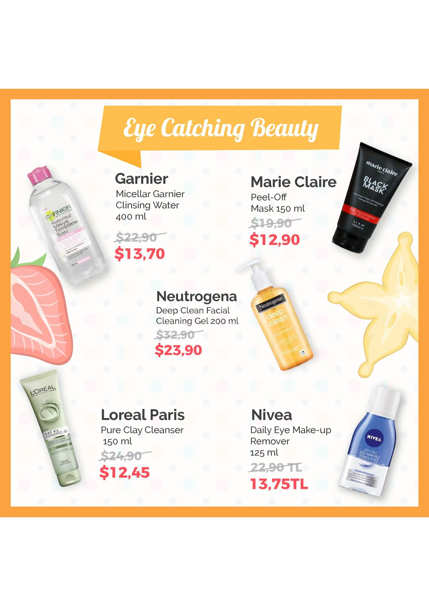 eye catching beauty mar eclaire marie claire peel-off mask 150 ml mask garnier clinsing water 400 ml 150ml $12,90 $13,70 neutrogena deep clean facial cleaning gel 200 ml s3290 - $23,90 loreal paris pure clay cleanser 150 ml nivea daily eye make-up remover 125 ml nivea cftethii goz makya temizleyi cevres $12,45 13,75tl