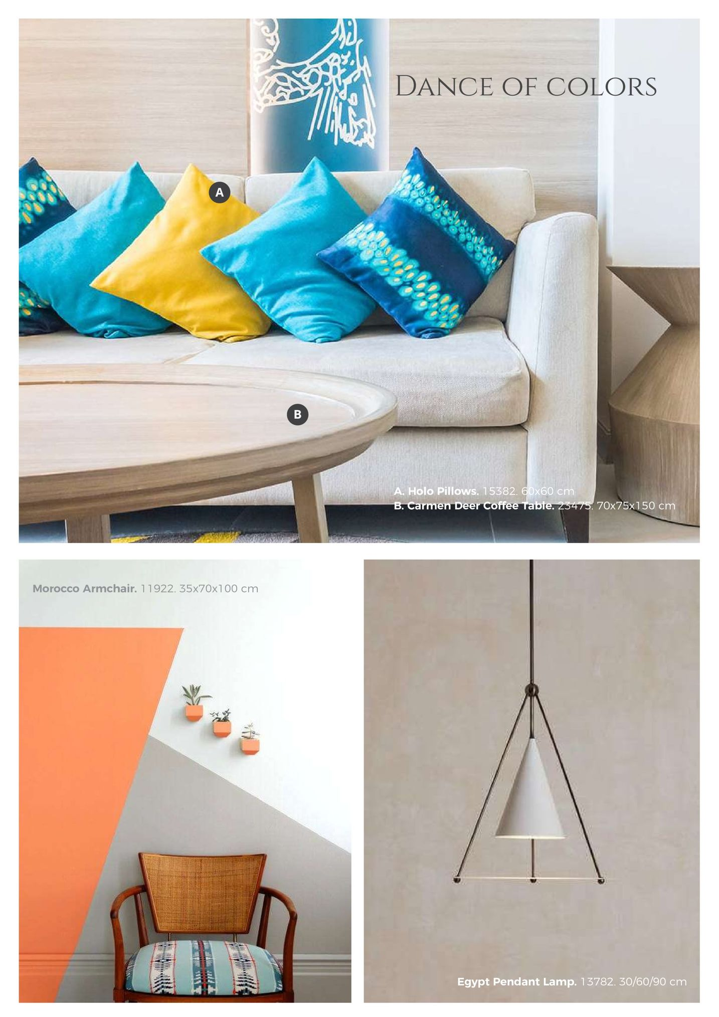 dance of colors a. holo pillows, 15382, 0x60 c men deer coffee tab 70x75x150 cm morocco armchair. 11922. 35x70x100 cm egypt pendant lamp. 13782. 30/60/90 cm