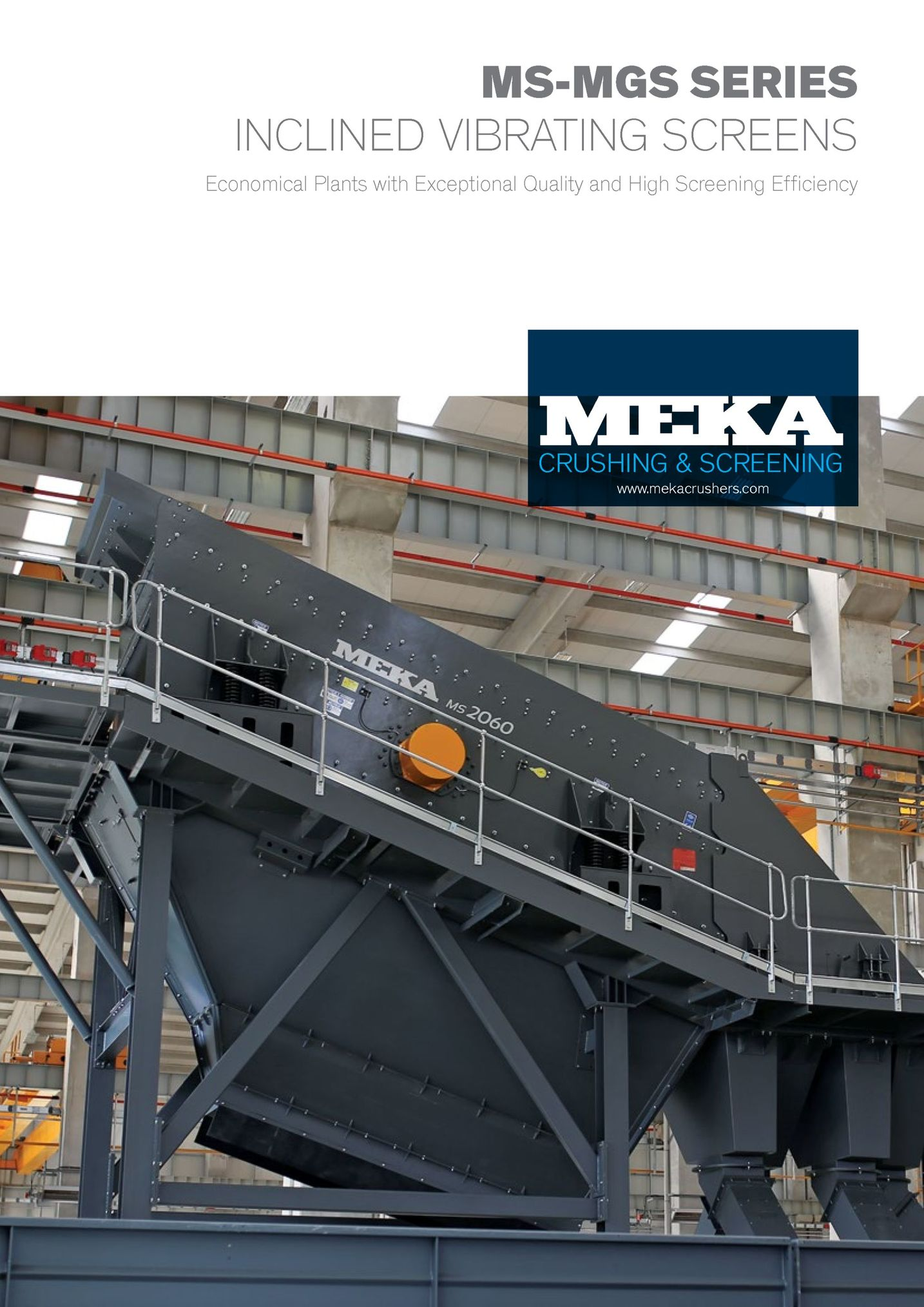 ms-mgs series inclined vibrating screens economical plants with exceptional quality and high screening efficiency crushing& screening www.mekacrushers.comm