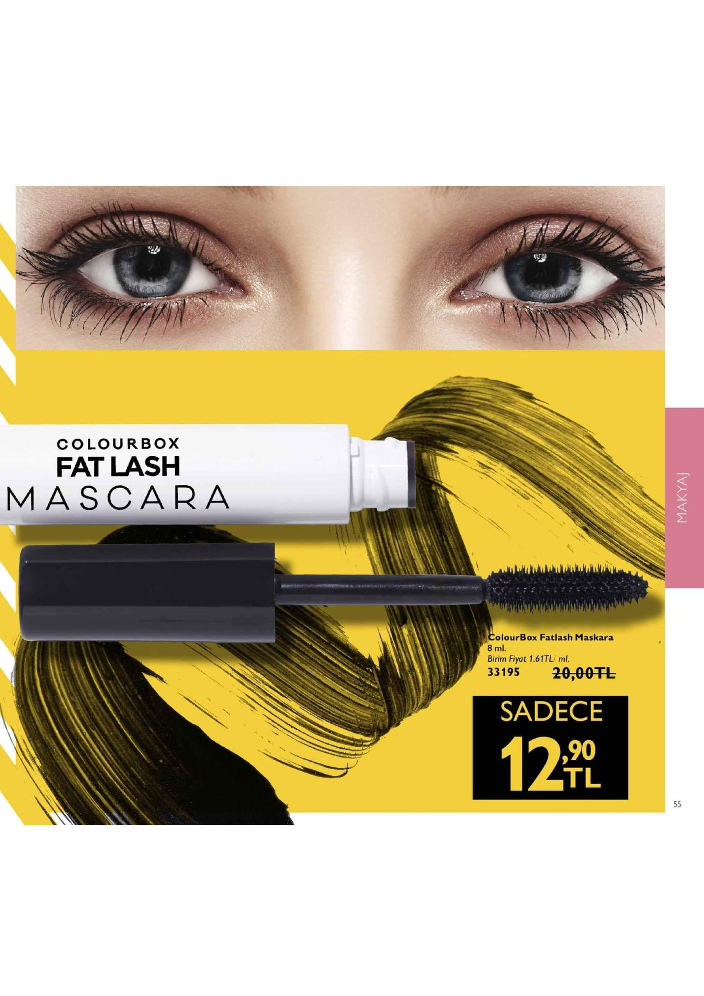 colourbox fat lash mascara <c colourbox fatlash maskara birim fiyat 1.61tl/ mil 33195 20,00tl sadece 90 tl