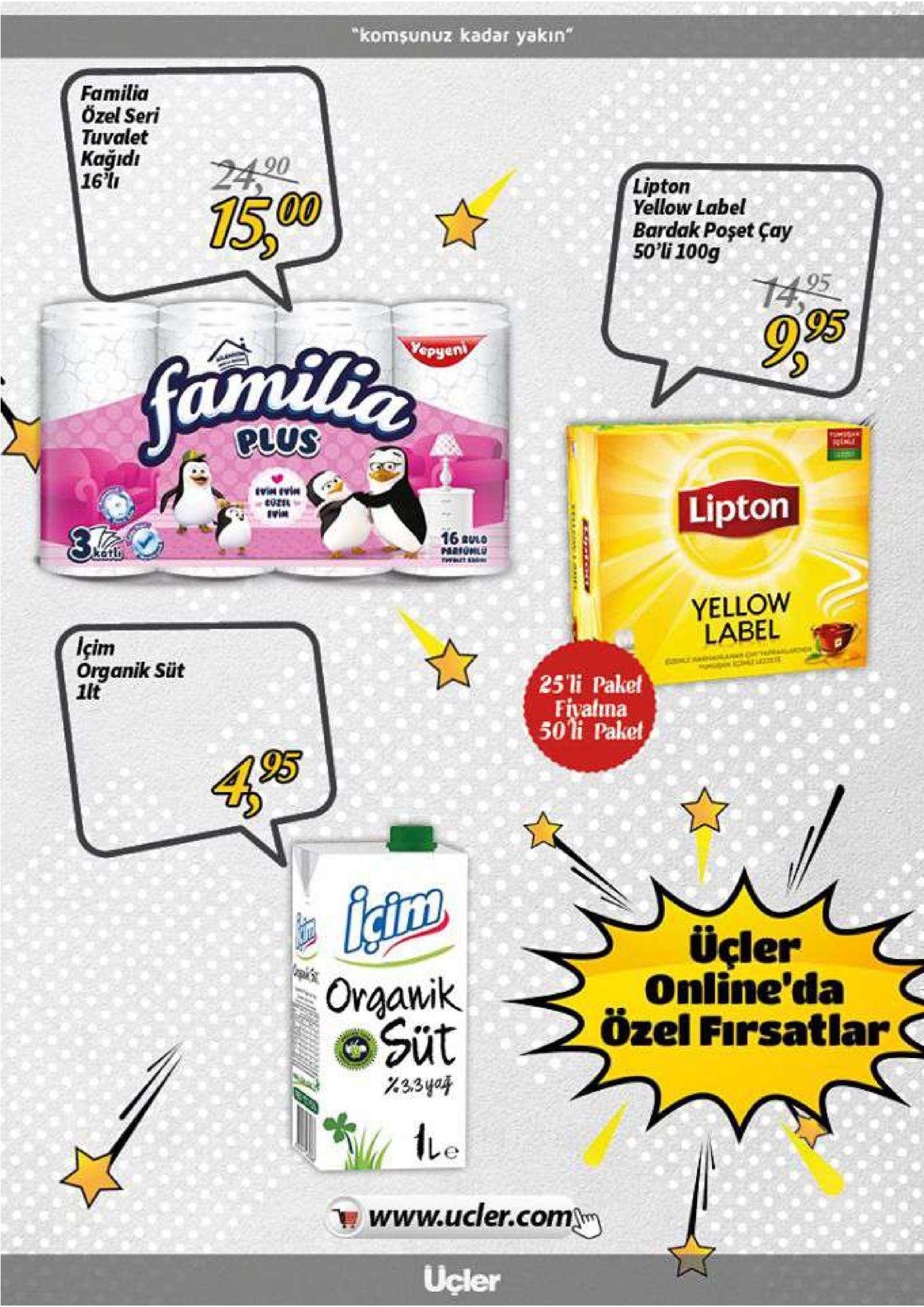 """""""komsunuz kadar yakın"""" familia özel seri tuvalet kağidı 16'l 2490 15 00 lipton yellow label bardak poşet çay 50'li 100g 1495 995 vepyen umil fania plus lipton rin 16 auo hiipkle yellow label içim organik süt llt 25'li paket fivalima 50li paket 95 üçler online'da özel firsatlar oraawik süt 33ya4 www.ucler.com ucler"""