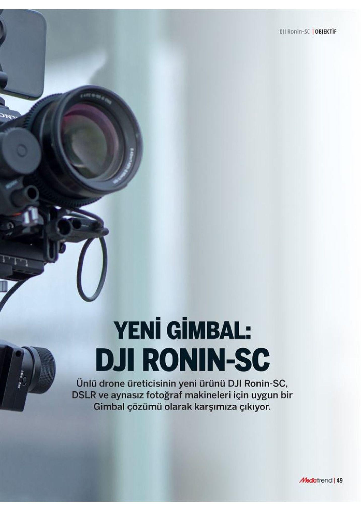 dji ronin-sc objektif yeni gimbal: dji ronin-sc ünlü drone üreticisinin yeni ürünü dji ronin-sc, dslr ve aynasız fotoğraf makineleri için uygun bir gimbal çözümü olarak karşımıza çıkıyor medatrend 49