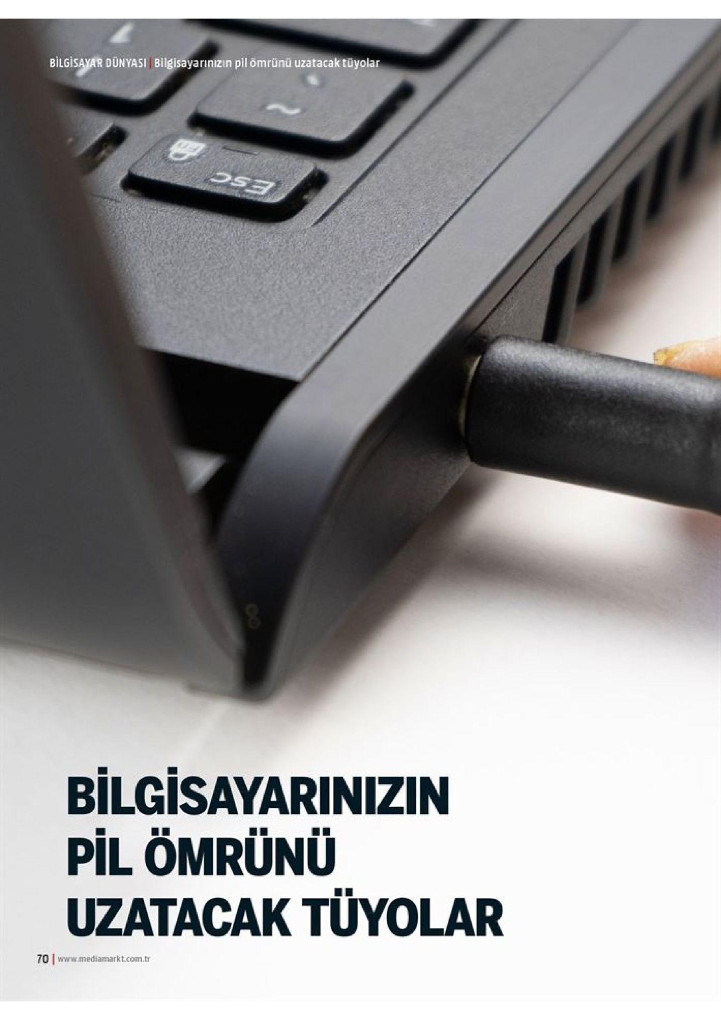 bilgisayar dunyasi bilgisayarınizın pil ömrünü uzatacak tüyolar bilgisayarinizin pil ömrünü uzatacak tüyolar 70 www.mediamarkt.com.tr