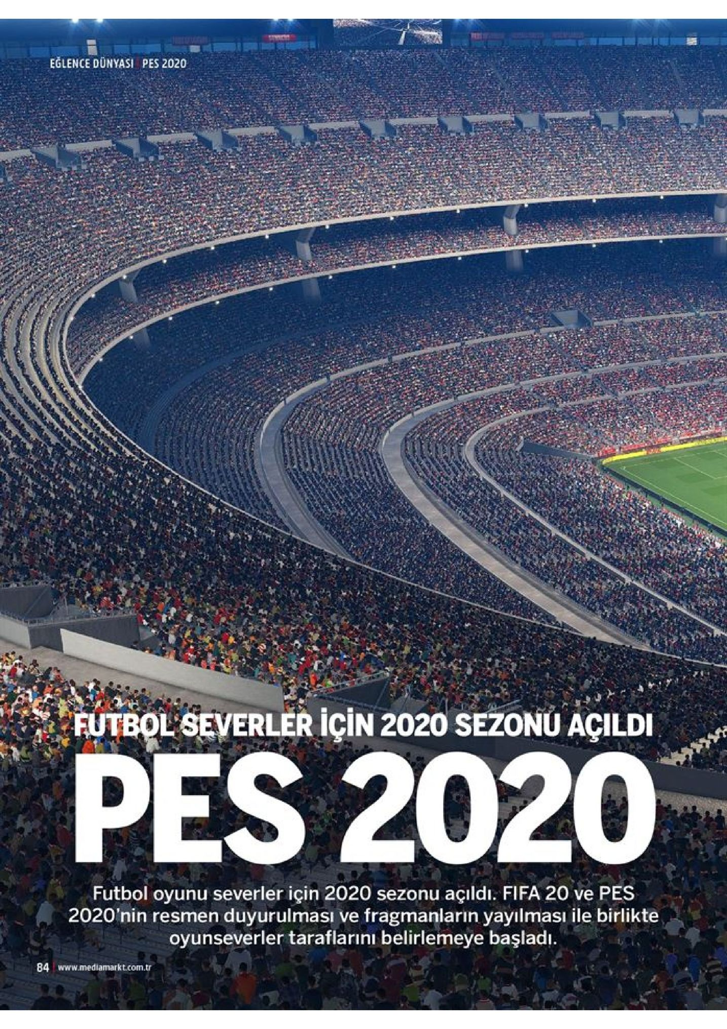 eglence dünyasi pes 2020 futbol severler için 2020 sezonu açildi pes 2020 futbol oyunu severler için 2020 sezonu açıldı. fifa 20 ve pes 2020'nin resmen duyurulması ve fragmanların yayılması ile birlikte oyunseverler taraflarını belirlemeye başladı 84 www.mediamarkt.com.tr