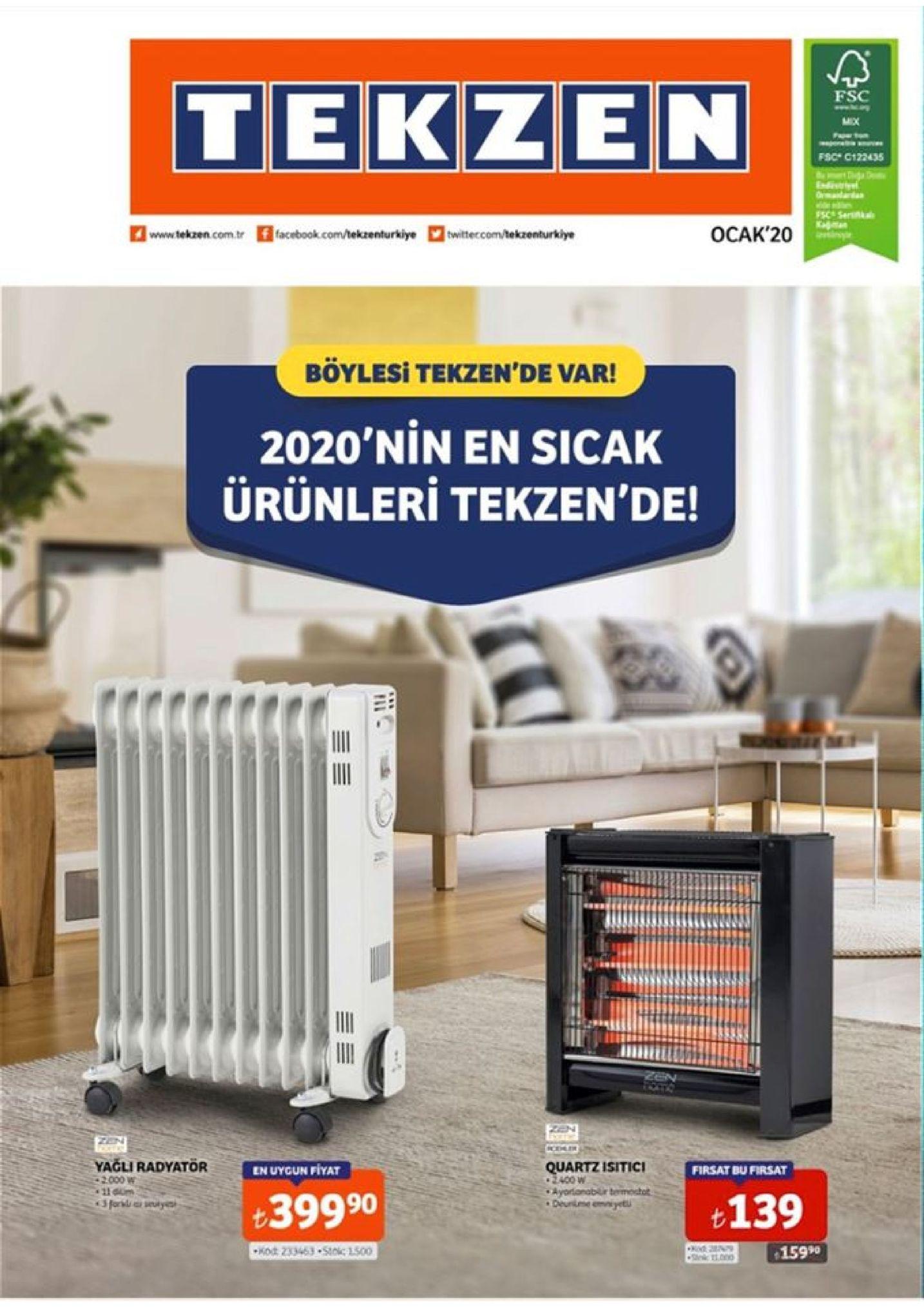 tekzen fsc fsc c122435 idivtriyel ocak'20 www.tekzen.com.tr f facebook.com/tekzenturkiye twittecom/tekzenturkiye böylesi tekzen'de var! 2020'nin en sicak ürünleri tekzen'de! zen cehlir yağli radyatör +2000 w 11 gum quartz isitici o2400 w ayorlanablir bermostat deunime emniyet en uygun fiyat firsat bu firsat +399 90 t139 forl sly kod: 233463 •stoic 1500 15990
