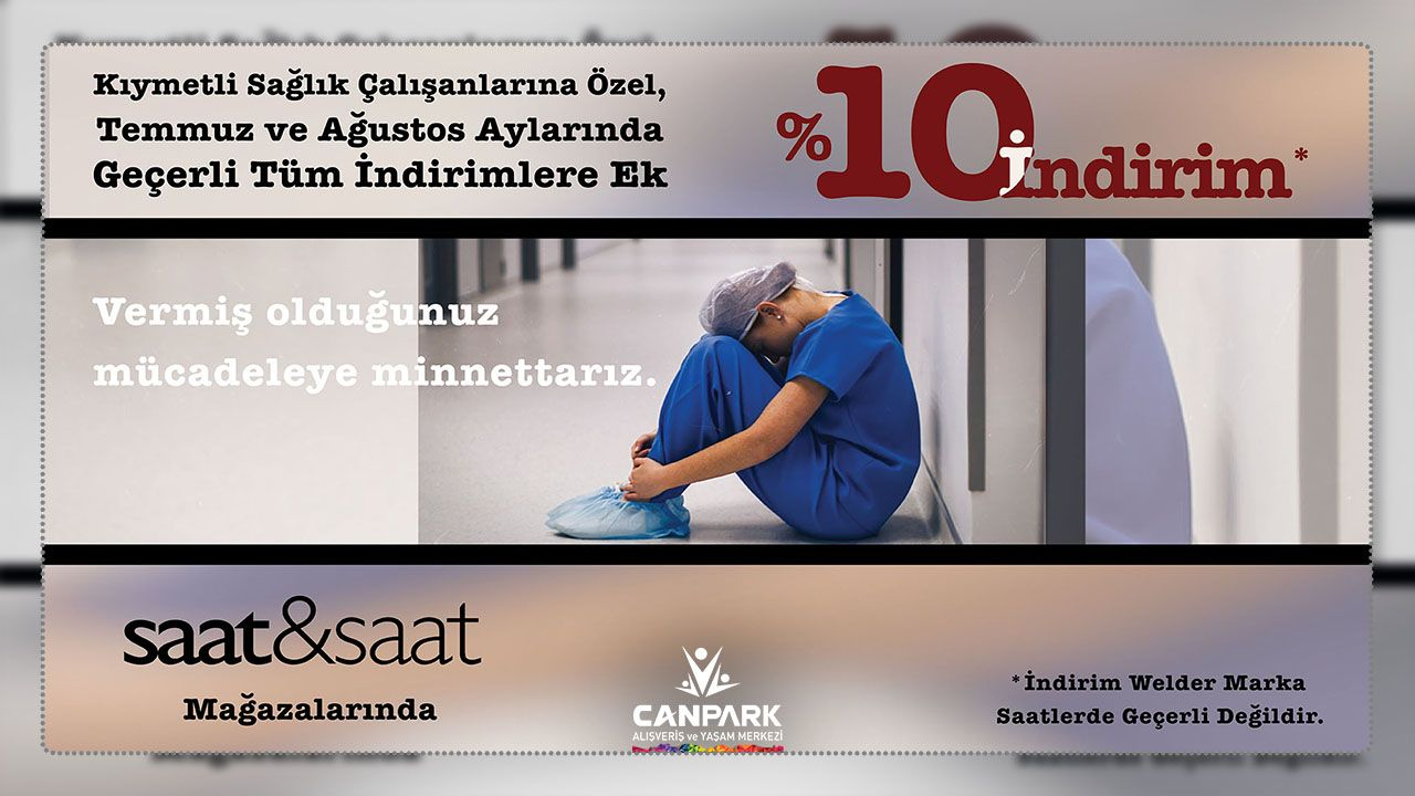 Canpark Saat&Saat'te sağlık çalışanlarına özel %10 indirim.