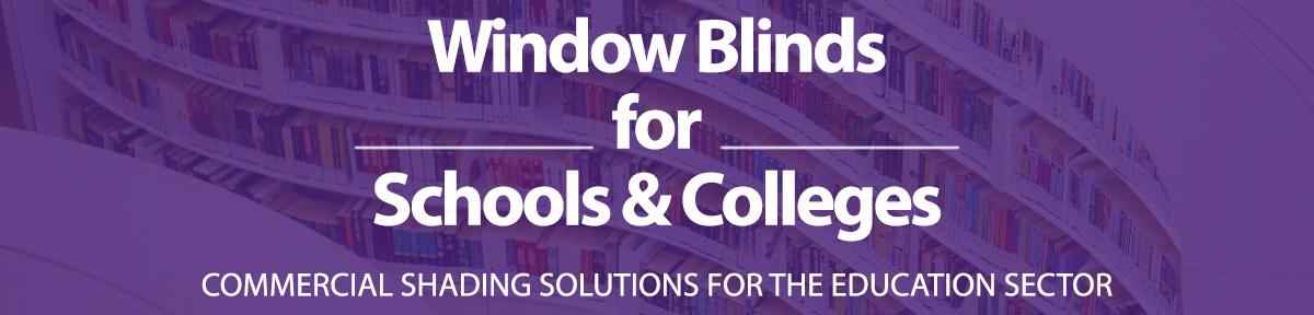 Window blinds for schools, universities and nurseries in the UK