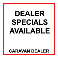 DEALER SPECIAL CARAVANS AVAILABLE