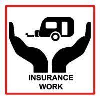 CARAVAN INSURANCE WORK / REPAIRS