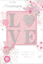 """Our Anniversary Greetings Card - Silver Love, Heart & Pink Flowers 7.75"""" x 5.25"""""""