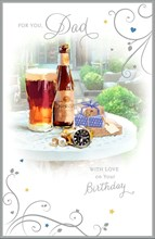 """Dad Birthday Card - Beer Bottle, Pint Glass, Gold Watch & Presents 9"""" x 5.75"""""""