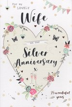 """ICG Wife Silver 25th Wedding Anniversary Card - Heart, Glasses & Roses 9"""" x 6"""""""