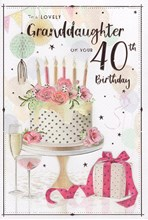 """ICG Granddaughter 40th Birthday Card - Birthday Cake with Rose Gold Foil 9"""" x 6"""""""