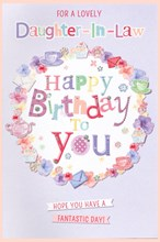"""Daughter-in-Law Birthday Card - Flowers Cupcakes Teapots  9x6"""""""