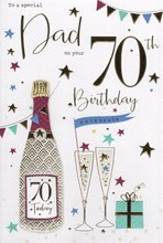 """ICG Dad 70th Birthday Card - Champagne Bottle & Glasses Gold Foil Text 9"""" x 6"""""""