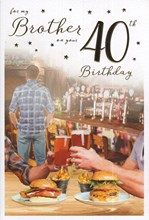 """ICG Brother 40th Birthday Card - Pub Lunch Gold Foiled Writing 9"""" x 6"""""""