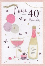 "ICG Niece 40th Birthday Card - Pink Champagne, Balloons, Gift & Flowers 9"" x 6"""