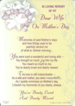 """Loving Memory Graveside Memorial Mother's Day Card - My Dear Wife 6"""" x 4"""""""