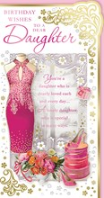 """Daughter Birthday Card - Pink Dress Flowers High Heels with Gold Foil 9x4.75"""""""
