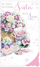 "Sister Birthday Card - Glitter Flowers Teacups & Cupcakes 9"" x 5.5"""