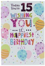 """Age 15 Girl Birthday Card - Multi Coloured Balloons Pink Foil 7.5"""" x 5.25"""""""