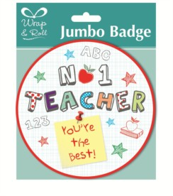 No.1 Teacher You're The Best Jumbo Mega Badge 14.5cm x 14.5cm