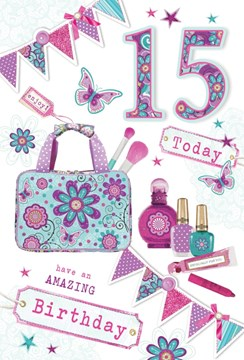 "Age 15 Girl Birthday Card - Bright Make Up Bag, Perfume & Bunting 8.5"" x 5.5"""