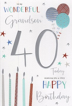 "ICG Grandson 40th Birthday Card - Silver Text Candles & Balloons 9"" x 6"""