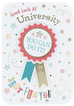 """Good Luck At University Greetings Card - You Can Do It Rosette & Foil 7.5x5.25"""""""