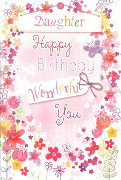 "Daughter Birthday Card - Pink Flowers, Bunting & Metallic Hearts 7.75"" x 5.25"""