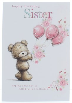 Sister Birthday Card - Bear With Balloons & Flowers With Glitter 7.75x5.25""
