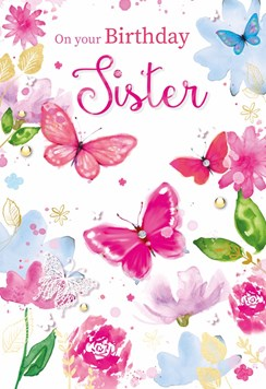 """Sister Birthday Card - Flowers and Butterflies with Glitter 7.75x5.25"""""""