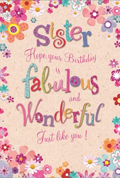 Sister Birthday Card Pink Lilac Orange Blue Flower Border with Glitter 7.5x5.25""