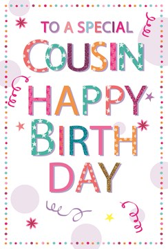 "Cousin Birthday Card - Multicoloured Writing Spot Border & Glitter 7.75""x5.25"""