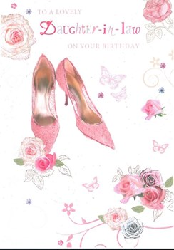 """Daughter-in-Law Birthday Card - Pink Shoes Roses Butterflies Glitter 7.75x5.25"""""""
