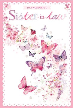 """Sister-in-Law Birthday Card - Pink and Lilac Butterflies and Flowers 7.75x5.25"""""""
