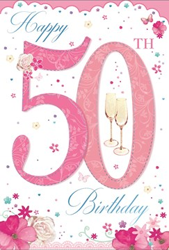 Age 50 Female Birthday Card - 50th Birthday Champagne Glasses Flowers 7.75x5.25""