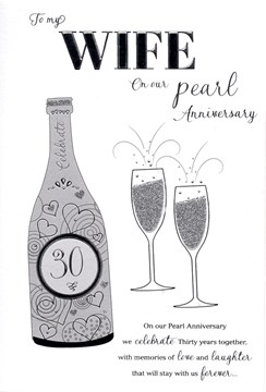 "ICG Wife Pearl 30th Wedding Anniversary Card - Silver Champagne & Flutes 9"" x 6"""