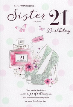 """ICG Sister 21st Birthday Card - Glitter Heels Perfume and Pink Foil 9"""" x 6"""""""