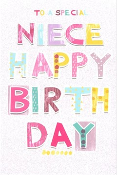 "Niece Birthday Card - Bright Patterned Pastel Text & Glitter Background 9"" x 6"""
