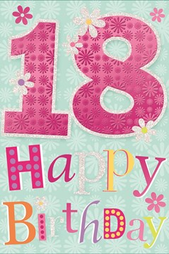 "Age 18 Female Birthday Card - Big Pink Metallic Numbers & Bright Flowers 9"" x 6"""