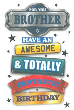 """Brother Birthday Card - Awesome Fantastic Birthday Silver Foiled Stars 9"""" x 6"""""""