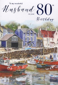 "ICG Husband 80th Birthday Card - Seaside Town, Harbour, Seagulls & Boats 9"" x 6"""