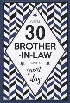 "ICG Brother-in-Law 30th Birthday Card - Dark Blue Stars & Silver Zig Zag 9"" x 6"""