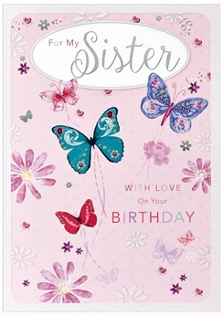 Sister Birthday Card - Pink and Lilac Butterflies with Sillver Foil 9.75 x 6.75""