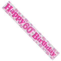Age 60 Female Pink Foil Party Banner - Happy 60th Birthday - Pink Text & Numbers