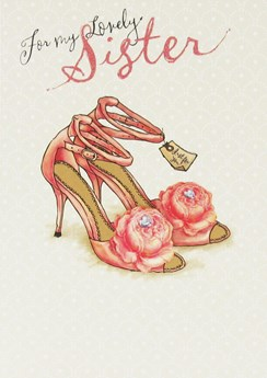 "Gold Sister Birthday Card - Just For You Pink High Heels & Roses 7.5"" x 5.25"""