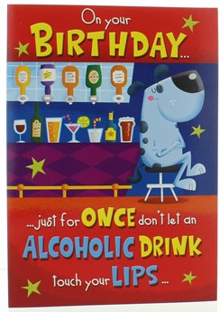 "Humour Birthday Card - Funny Joke Card Alcholic Drink 7.5"" x 5.25"""