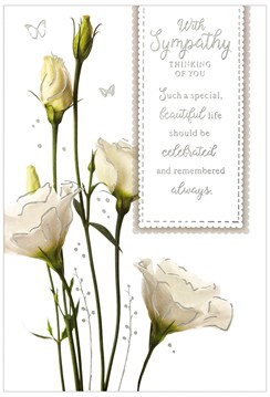 """With Sympathy Card - White Flowers with Silver Foil Writing 7.75x5.25"""""""